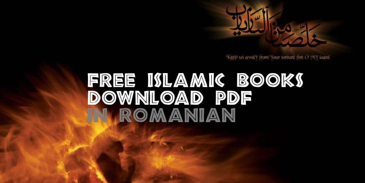 Free Islamic Books in Romanian pdf