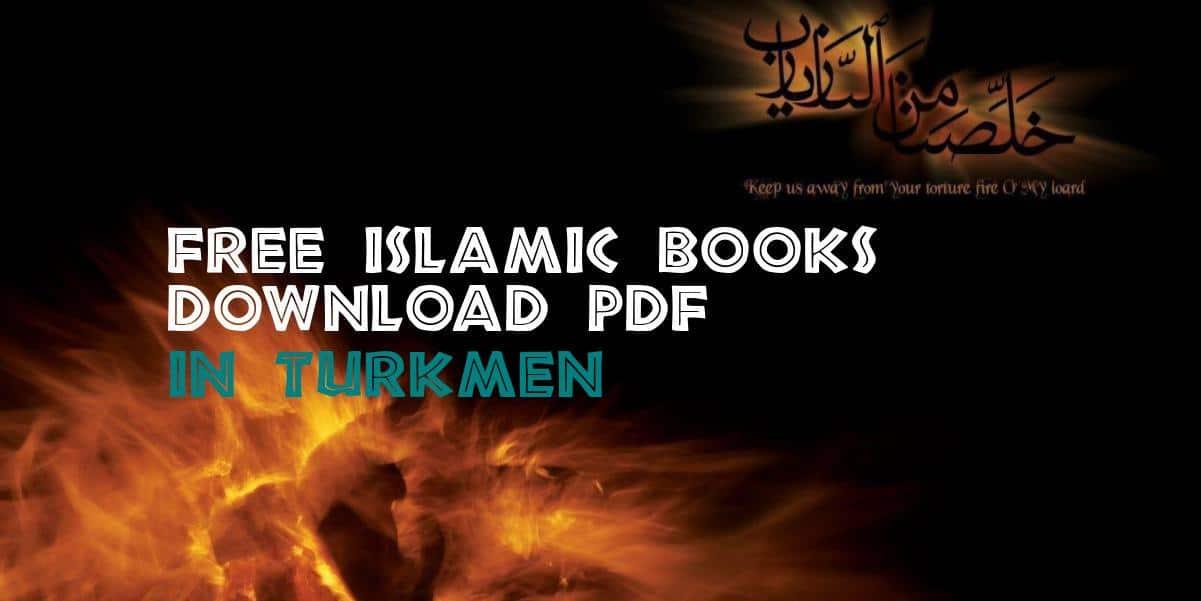 Free Islamic Books in Turkmen